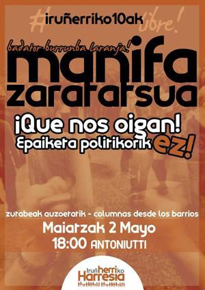 Epaiketa politikoak salatzeko manifestazio zaratasua eginen dute larunbatean Iru�ean