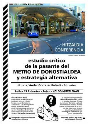 Donostialdeko Metroaren gaineko azterketa kritikoa eta alternatibak aurkeztuko dituzte