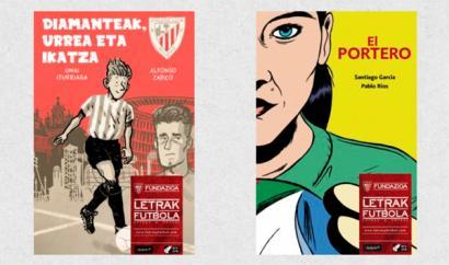 �Diamanteak, urrea eta ikatza� eta �El Portero� komikiak, Letrak eta Futbola jaialdian
