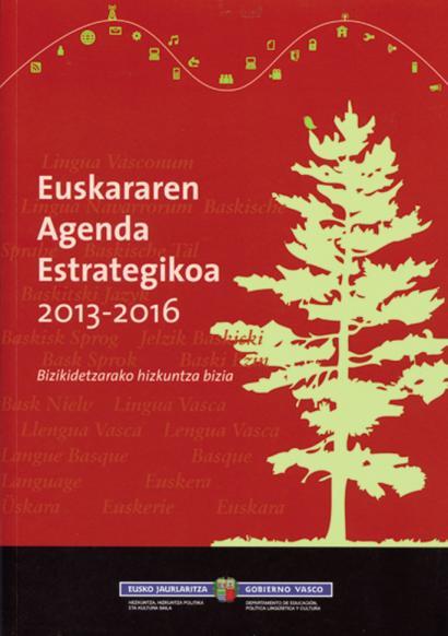 Euskararen Agenda Estrategikoa aurkeztuko du Eusko Jaurlaritzak